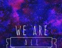 We all belong to eachother